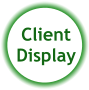 Client Display